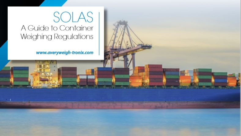 SOLAS – A guide to Container Weighing Regulations